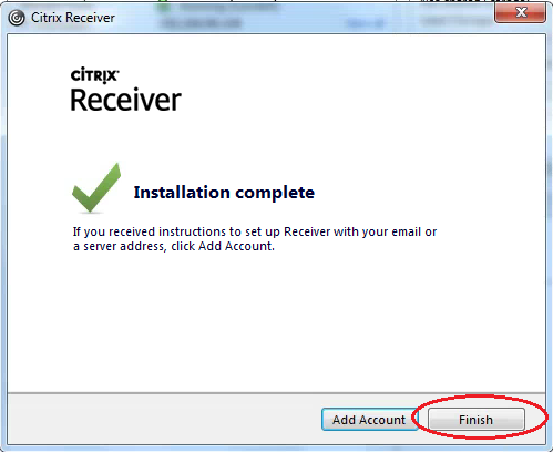 Installation Complete Citrix Receiver Install