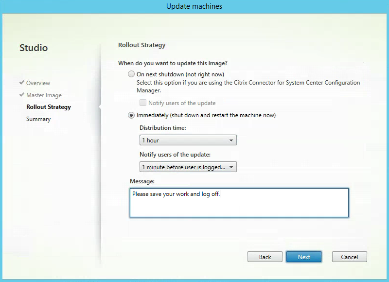 Rollout Strategy Citrix XenApp MCS Update Send Message custom message 3