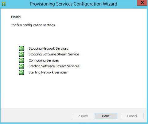 Citrix PVS 7.8 Configuration Finished
