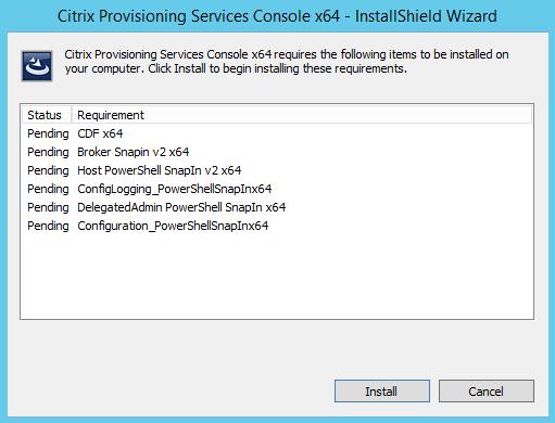 PVS 7.8 Console PreReqs