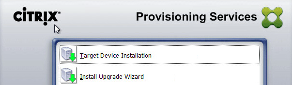PVS 7.8 Target Device Installation Selection