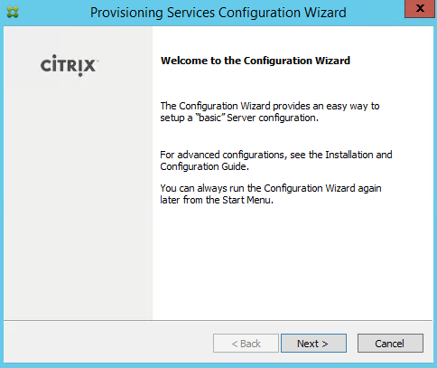 PVS 7.8 Welcome to the Configuration Wizard
