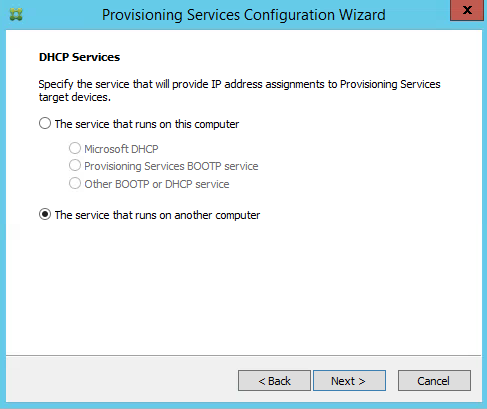 Provisioning Services Configuration Wizard DHCP Services