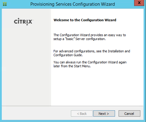 Provisioning Services Configuration Wizard Welcome