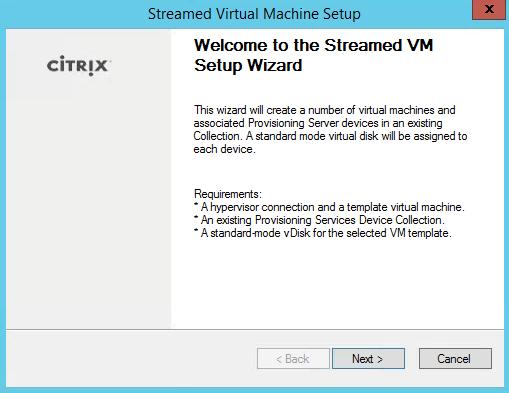 Streamed VM Setup Wizard