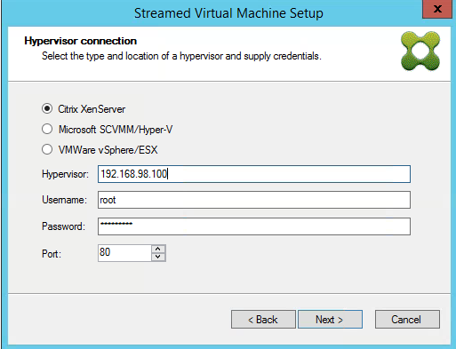 Streamed VM Wizard Hypervisor Connection XS