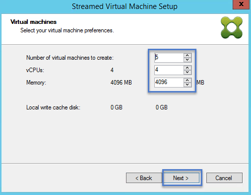 Streamed VM Wizard Virtual Machines Configuration Ram CPU