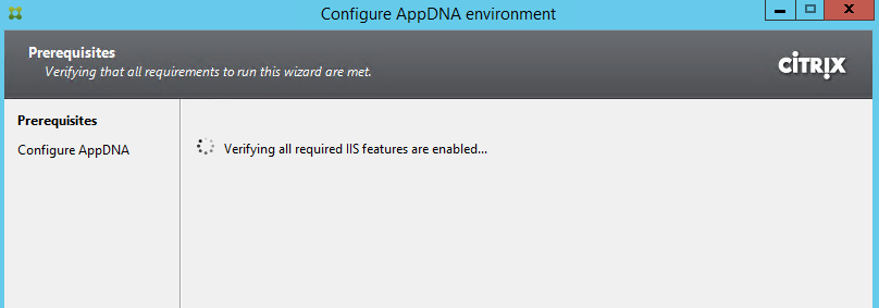Citrix AppDNA 7.9 Configure Environment Prerequisites