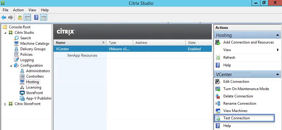 Citrix XenApp 7.6 Test Hosting Connections