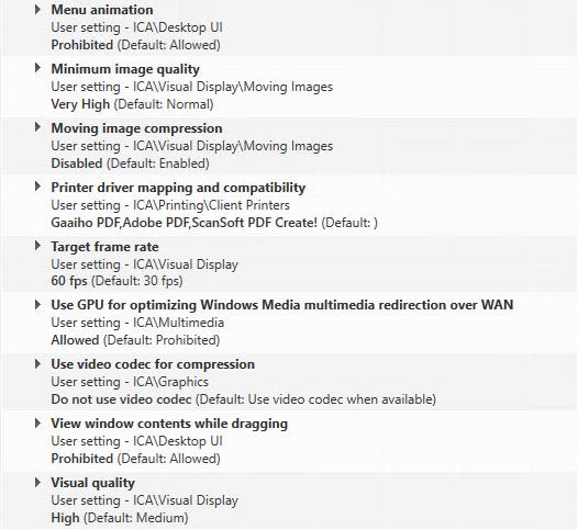 Citrix XenDesktop HDX 3D Pro Citrix Policies High FPS